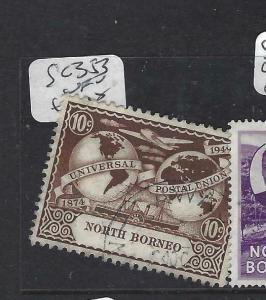 NORTH BORNEO   (P2704B)  10C  UPU  SG 353   VFU