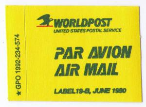 UNITED STATES POSTAL SERVICE WORLDPOST AIR MAIL LABEL MINT (ISSUE JUNE 1990)