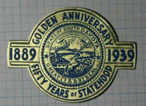 Golden Anniversary Of Statehood South Dakota 1939 Exposition Poster Stamp Ads