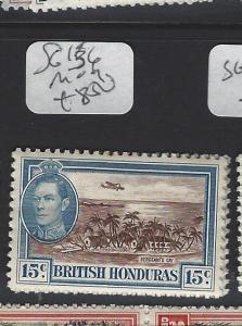 BRITISH HONDURAS (P2806B)  KGVI  15C  SG 156      MOG