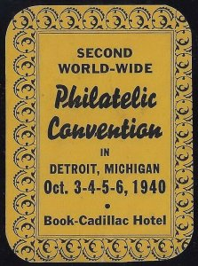 1940 Second World-Wide Philatelic Convention Cinderella Poster Stamp Detroit