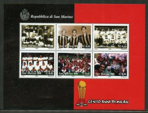 SAN  MARINO 100th ANNIVERSARY OF MILAN SOCCER  SHEET OF SIX  MINT NEVER HINGED