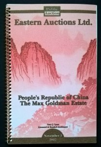 Auction Catalogue PEOPLE'S REPUBLIC OF CHINA MAX GOLDMAN ESTATE