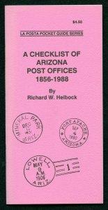 US La Posta Checklist of Arizona Post Offices by Richard Helbock