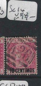 GIBRALTAR  (PP0207B)  QV  10C  A26  SG  16   VFU