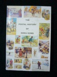 THE POSTAL HISTORY OF HONG KONG by EDWARD B PROUD
