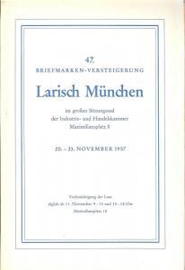 Larish: Sale # 47  -  47. Briefmarken-Versteigerung, A. L...