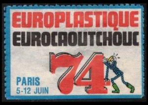 FRANCE, PARIS EUROPLASTIQUE, EUROCAOUTCHOUC 5-12 JUIN 74 POSTER STAMP CINDERELLA