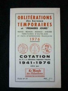 OBLITERATIONS DES BUREAUX TEMPORAIRES ET 'PREMIERS JOURS' 1976 by LE MONDE