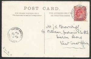 GB TO SIERRA LEONE 1907 postcard ex Dumfires, Freetown arrival cds.........56971