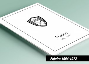 PRINTED FUJEIRA 1964-1972 STAMP ALBUM PAGES (259 pages)