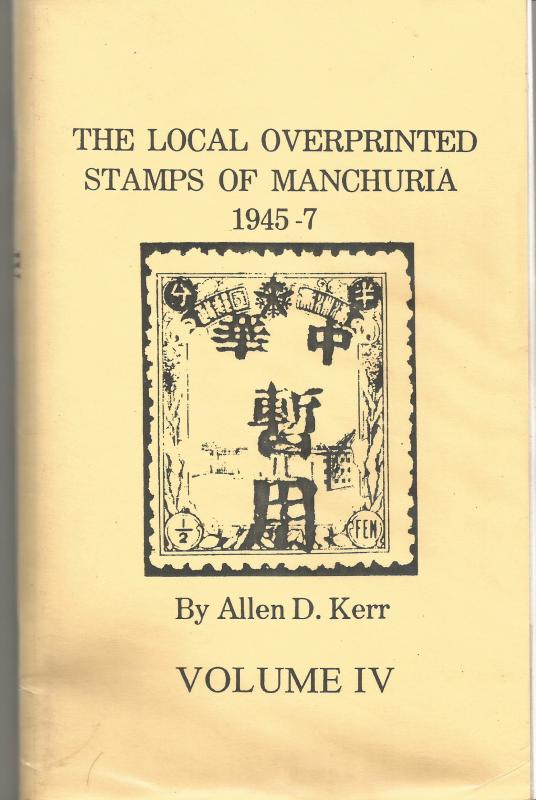 MANCHURIA LOCAL O/Ps - Kerr Vol 4 - Photocopy