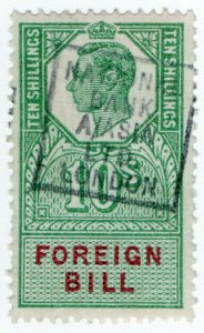 (I.B) George VI Revenue : Foreign Bill 10/-