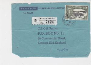 Brunei 1968 Registered Kuala Belait Stamps Cover FRONT to London Ref 33228