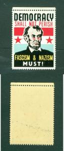 USA. Patriotic WWII Poster Stamp MNH. President A.Lincoln. Anti Fascism