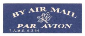 CANADA 1964 RARE AIR MAIL LABEL (ETIQUETTE) CAT #cc8715.11 MINT NO GUM