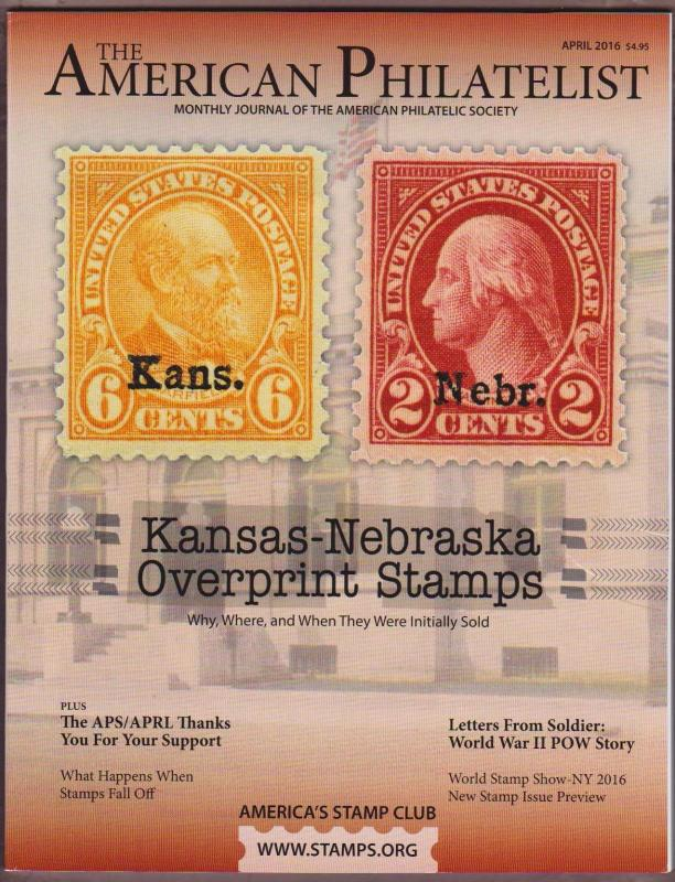APS Magazine Apr 2016 , Kansas - Nebraska Overprint Stamps - I Combine S/H