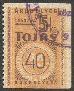 HUNGARY 1943  Commodity Control Revenue, Bft #16 Used 5kg Tojas (Eggs)