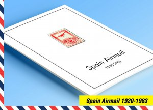 COLOR PRINTED SPAIN AIRMAIL 1920-1983 STAMP ALBUM PAGES (20 illustrated pages)