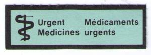CANADA 1986 RARE URGENT MEDICINES MAIL LABEL (ETIQUETTE) CAT #cc9085 (AM126)