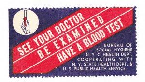 REKLAMEMARKE POSTER STAMP SEE YOUR DOCTOR BE EXAMINED HAVE A BLOOD TEST MNH-OG