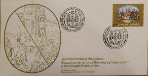 A) 1985, BRAZIL, HISTORICAL EVENT, FDC, 150TH ANNIVERSARY OF THE FARROUPILHA REV