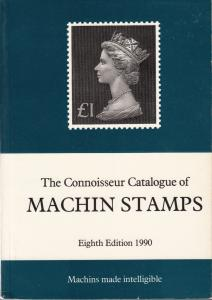 The Connoisseur Catalogue of Machin Stamps, 8th Edition, by James Negus. Used.