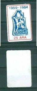Iceland. 1984 Poster Stamp, Sticker. Sjalfs Bjorg 25 Year 1959-1984.