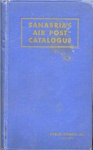 SANABRIA, 1947 Airmail Catalog (worldwide), Classic Handbook, hardcover 930 p.