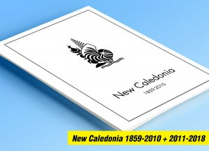 COLOR PRINTED NEW CALEDONIA 1859-2018 STAMP ALBUM PAGES (221 illustrated pages)