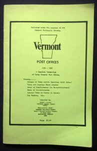 VERMONT POST OFFICES 1783-1966 Names Location Dates Errors United States Cancels
