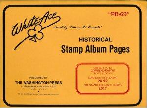 WHITE ACE 2017 US Commemorative Plate Blocks Album Supplement PB-69