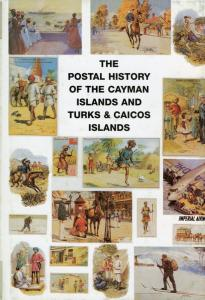 THE POSTAL HISTORY OF THE CAYMAN AND TURKS & CAICOS ISLANDS BY EDWARD B. PROUD