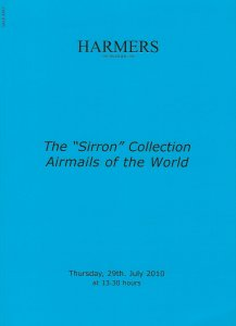 The Sirron Airmails of the World, Harmers London, Sale 4787, June 29, 2010