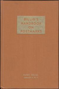 Billig's Handbook on Postmarks by Fritz Billig