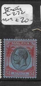MALAYA  STRAITS SETTLEMENTS   (P1107B)  KGV $1.00  SG 272  MOG