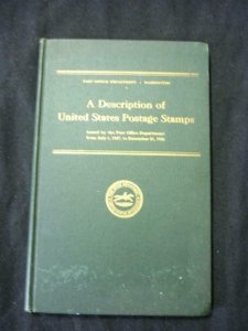 A DESCRIPTION OF UNITED STATES POSTAGE STAMPS by PO DEPARTMENT WASHINGTON