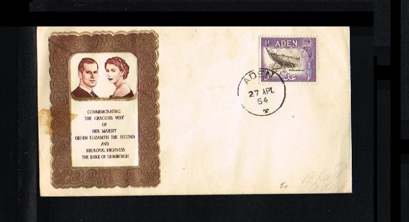 Stamps British Colonies & Territories 1954 Aden Royal Visit First Day Cover