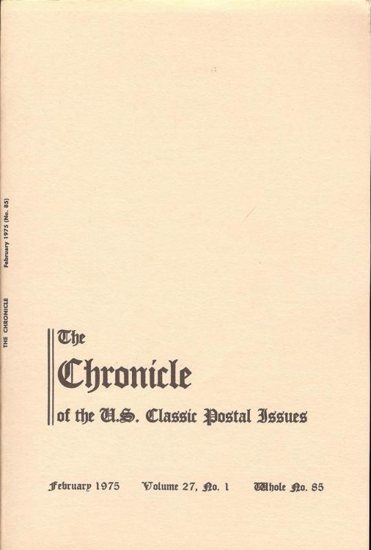 The Chronicle of the U.S. Classic Issues, Chronicle No. 85