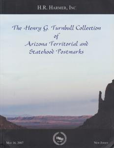 The Henry G. Turnbull Collection of Arizona Territorial & Statehood Postmarks