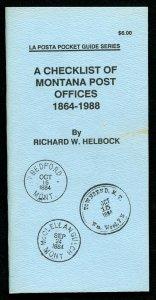 US La Posta Checklist of Motana Post Offices by Richard Helbock