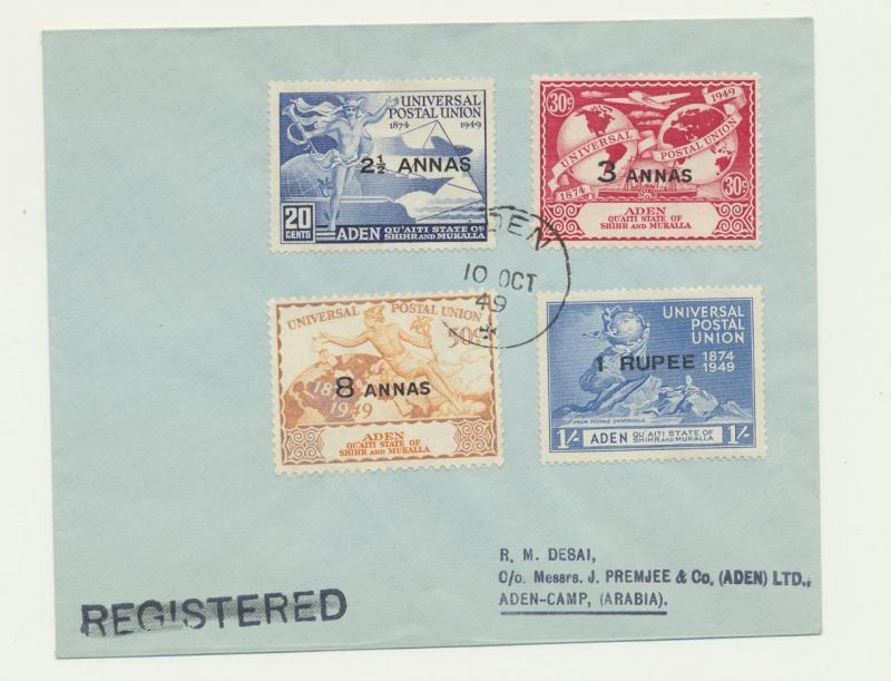ADEN -MUKALLA 1949 UPU SET ON FIRST DAY COVER  (SEE BELOW)
