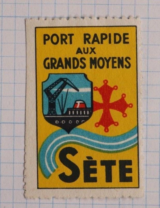 Port Rapide Aux Grands Moyens SETE Fast Harbor ad French Poster Stamp used DL