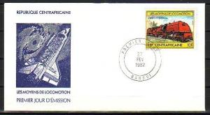 Central Africa, Scott cat. 511 only. Locomotive value. First Day Cover.