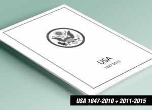 PRINTED UNITED STATES AMERICA 1847-2010 + 2011-2015 STAMP ALBUM PAGES (615 pgs)