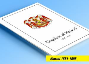 COLOR PRINTED HAWAII [KINGDOM] 1851-1896 STAMP ALBUM PAGES (6 illustrated pages)