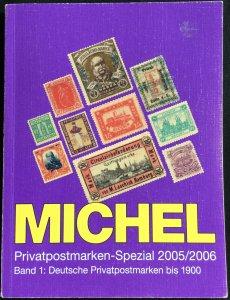 Michel Privatpostmarken-Spezial 2005/2006 bis 1900 Used In German LPB
