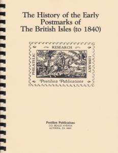 History of the Early Postmarks of the British Isles (to 1840), by J.G. Hendy