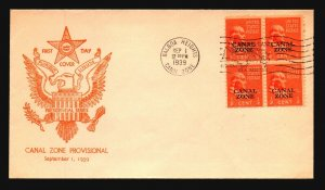 Canal Zone SC# 118 FDC / Block of 4 / Presidential Cachet - L1577