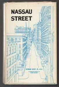 Nassau Street by Herman Herst Jr 1960 305 pgs HB DC signed